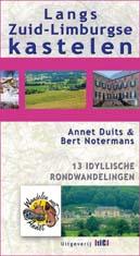 Voorkant Omslag Langs Zuid-Limburgse kastelen Website